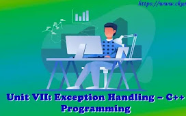 Unit VII: Exception Handling – C++ Programming