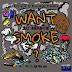 """Zo Season (@zoseason_mbe) - """"Want Smoke?"""""""