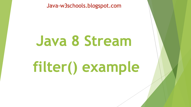 Java 8 Stream filter() example