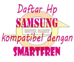 Daftar HP samsung kompetibel dengan Smartfren