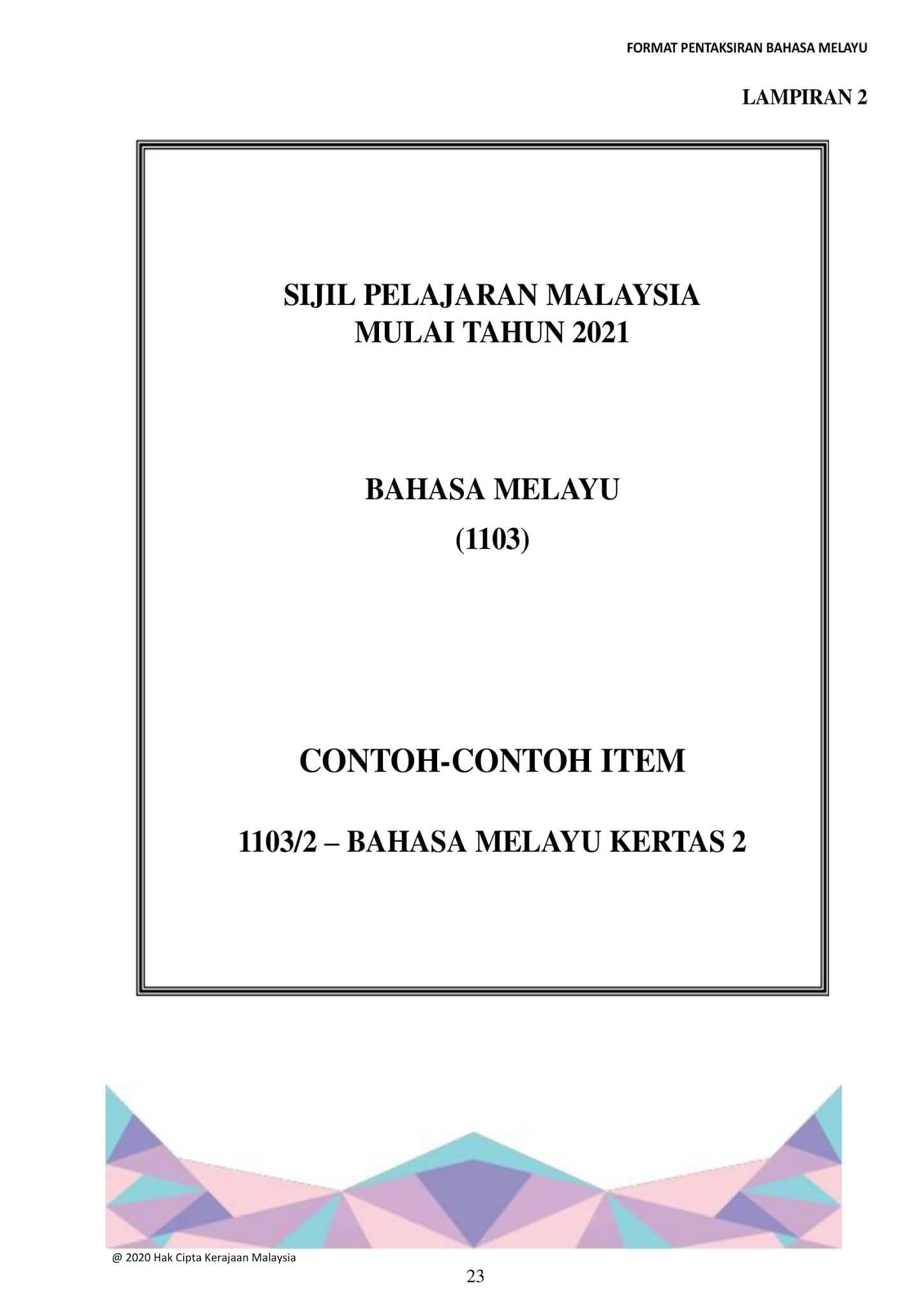 spm format pentaksiran bahasa melayu kod 1103 sijil pelajaran malaysia mulai 2021 cikgu share spm format pentaksiran bahasa melayu