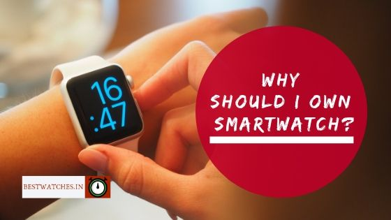 What is a Smartwatch? Why Should I Own? Explained - Bestwatches