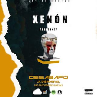 Xenon - Desabafo