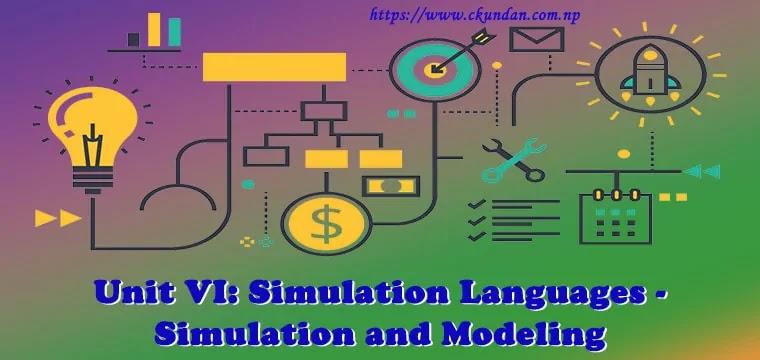 Simulation Languages - Simulation and Modeling
