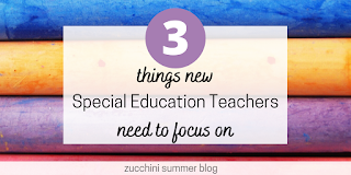 3 things new special ed teachers should focus on