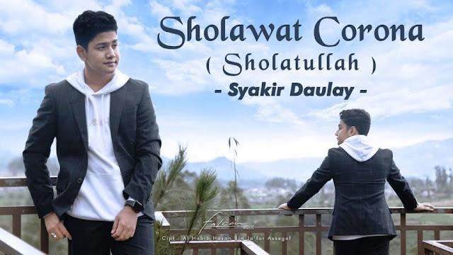 Lirik lagu Syakir Daulay Sholawat Corona