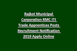 Rajkot Municipal Corporation RMC ITI Trade Apprentices Posts Recruitment Notification 2019 Apply Online
