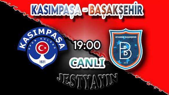 Kasımpaşa - Başakşehir canlı maç izle