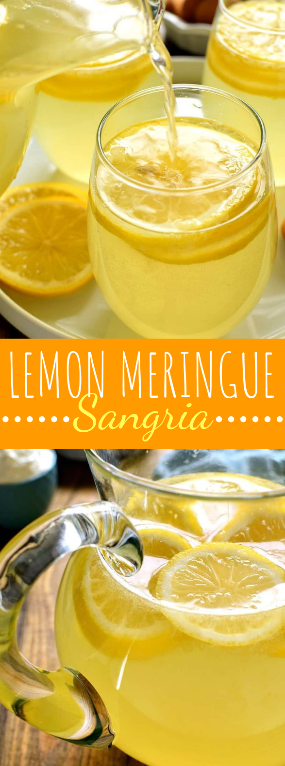 LEMON MERINGUE SANGRIA #partydrink #holiday