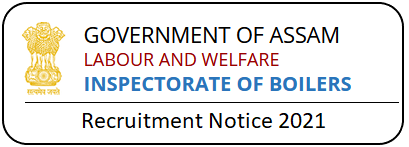 Inspector of Boilers Assam Recruitment 2021
