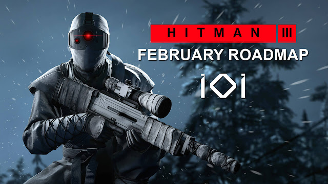 hitman 3 february 2021 roadmap elusive targets reveal reboot saga world of assassination trilogy agent 47 stealth action-adventure game io interactive pc ps4 ps5 xb1 xsx