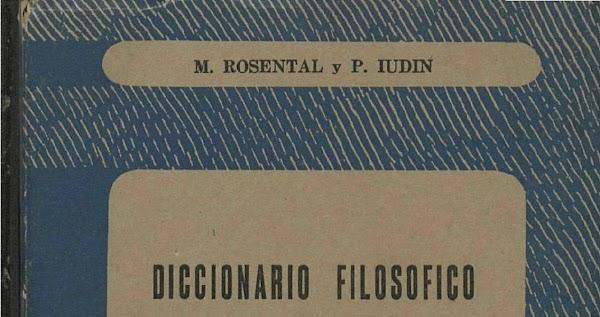 Diccionario filosófico  de M. Rosental