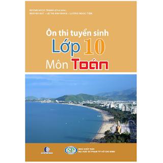 Ôn Thi Tuyển Sinh Lớp 10 Môn Toán (Tái Bản) ebook PDF-EPUB-AWZ3-PRC-MOBI