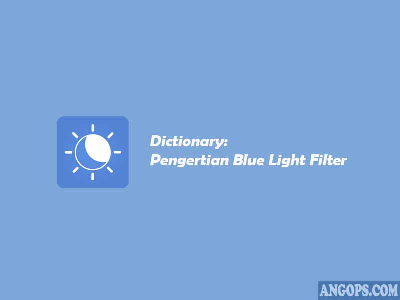blue light filter adalah