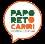 Papo Reto Cariri -  Informação simples e direta!