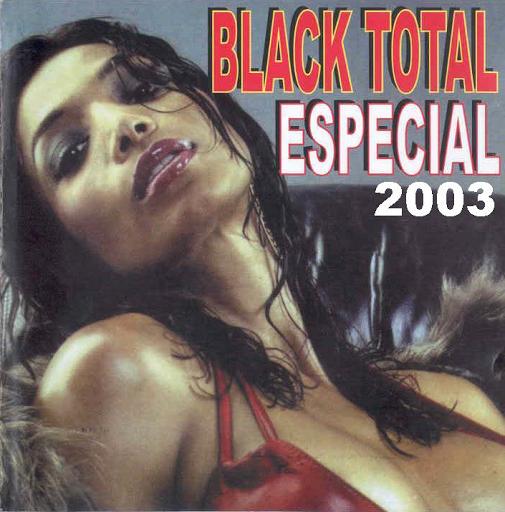 Black total 2003 Especial