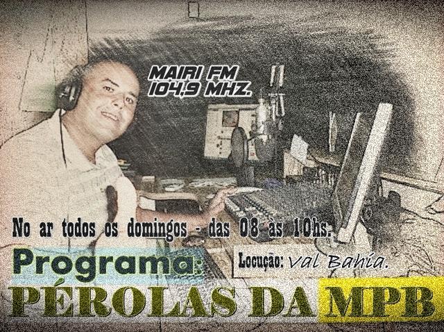 O radialista Val Bahia retorna à emissora Mairiense