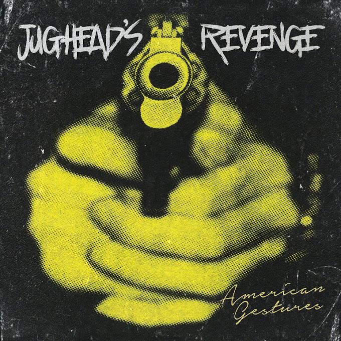 "Jughead's Revenge stream new song ""American Gestures"""