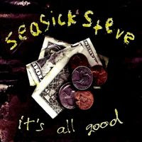 seasick steve - it's all good (2007)