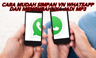 Cara Menyimpan Voice Note WhatsApp di Android