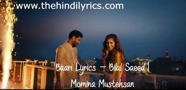 Baari Lyrics – Bilal Saeed | Momina Mustehsan