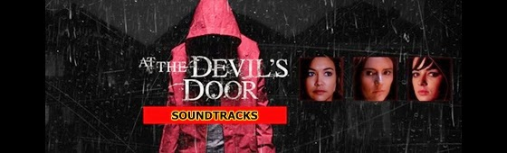 at the devils door soundtracks-home soundtracks-seytanin kapisinda muzikleri-ev muzikleri