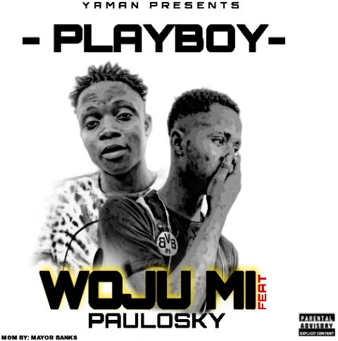 PLAYBOY x PAULOSKY_WOJU MI_DOWNLOAD MP3