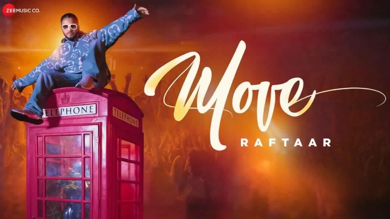 MOVE LYRICS - RAFTAAR  - MR. NAIR