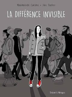 La différence invisible / Mademoiselle Caroline et Julie Dachez