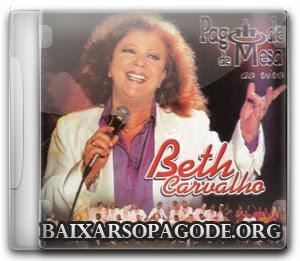 Beth Carvalho – Pagode de Mesa (Ao Vivo 1999)
