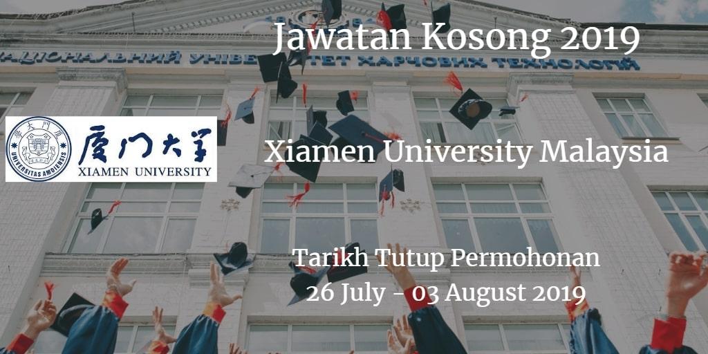 Jawatan Kosong Xiamen University Malaysia 26 July - 03 August 2019