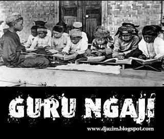 Kehebatan Guru Ngaji dibandingkan Guru Lain.