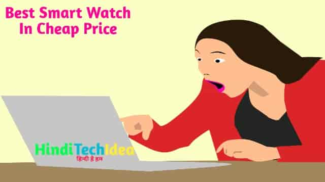 Best Smart Watch In Cheap Price