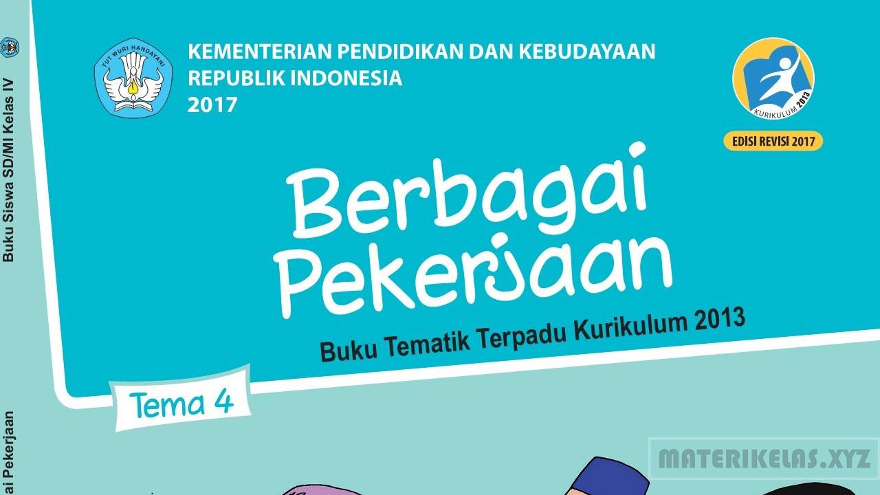 Materi Kelas 4 Tema 4 Kurikulum 2013 Revisi 2017