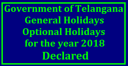 GOVERNMENT OF TELANGANA ABSTRACT|HOLIDAYS- Declaration of General Holidays and Optional Holidays for the year 2017 – Declared|GENERAL ADMINISTRATION (SPL.E) DEPARTMENT G.O.RT.No. 2529 Dated: 22-11-2016 HOLIDAYS- General Holidays and Optional Holidays for the year 2017/2016/11/gortno-2529-dated-22-11-2016-declaration-list-of-general-holidays-optional-holidays-for-the-year-2017.html