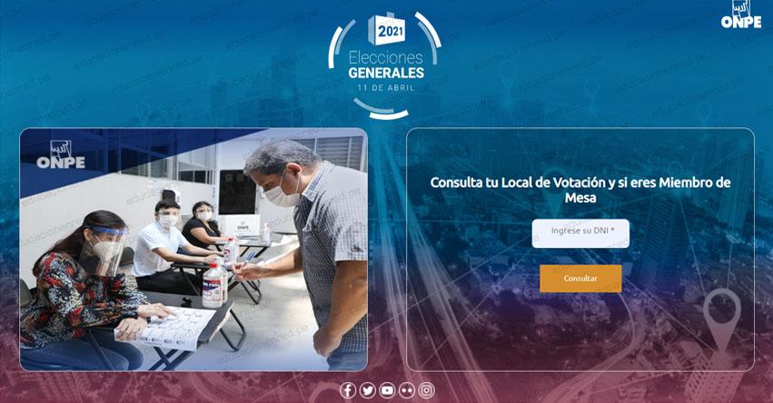 ONPE - DÓNDE VOTAR ESTE DOMINGO 11 ABRIL 2021: Ubica con el número de DNI tu Local de Votación y si eres Miembro de Mesa - Elecciones Generales 2021 - www.onpe.gob.pe