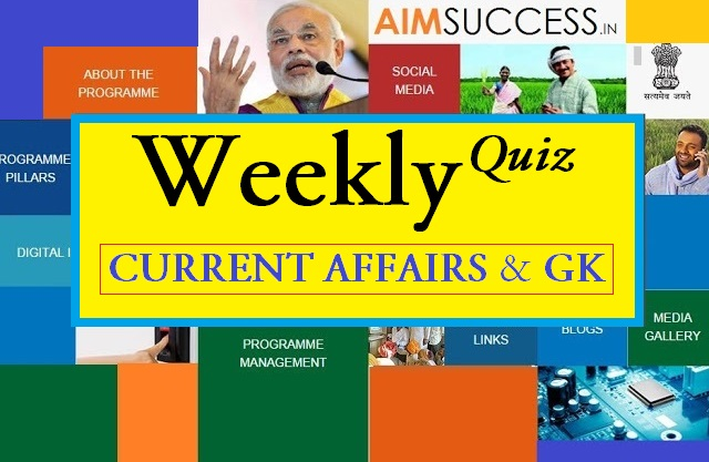 Weekly Current Affairs Quiz (10 Dec to 16 Dec) 2017