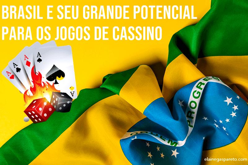 Brasil e seu grande potencial para os jogos de cassino