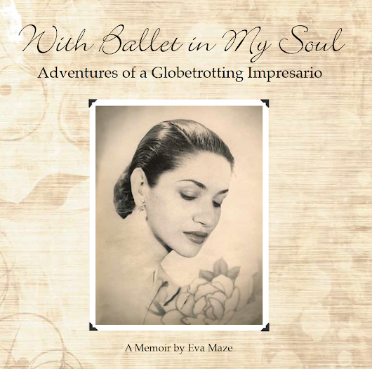 BOOK REVIEW: With Ballet In My Soul - an Autobiography by Eva Maze