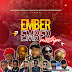 [Mixtape] Sayflexxyblog x DJ Muslove – Ember Ember Mixtape