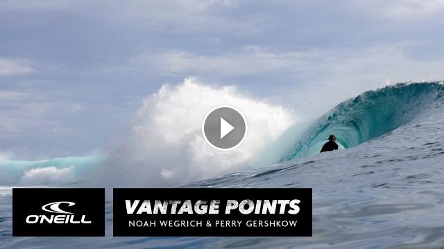 Vantage Points Noah Wegrich Perry Gershkow O Neill