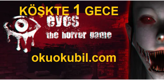 EYES The Scary Horror Köşkte Bir Gece Game Adventure Mod 6.0.71 İndir