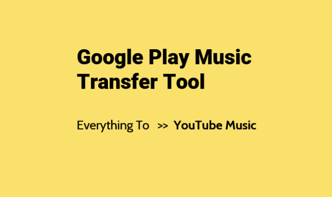 Transfer Tool Available For Google Play Music To YouTube Music