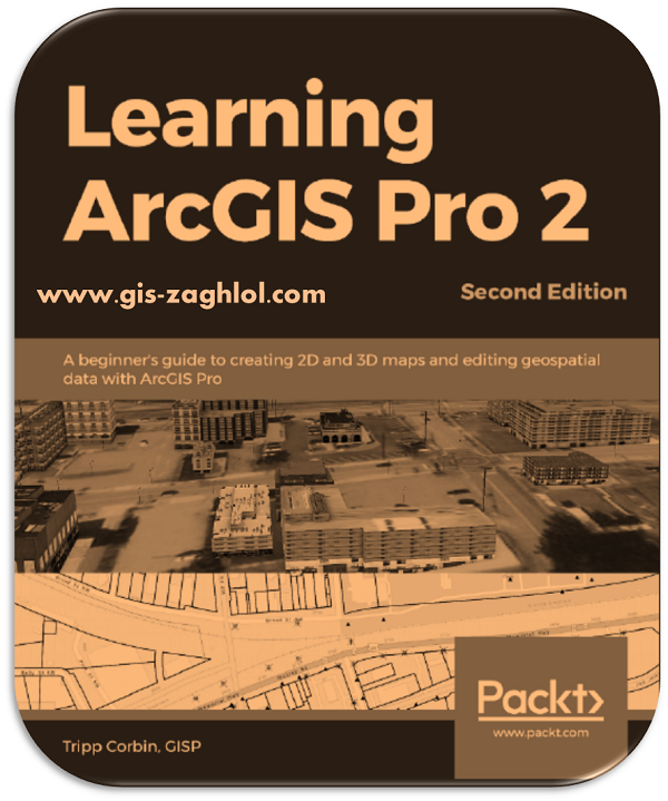 تحميل كتاب تعلم ارك جيس برو Learn ArcGIS Pro 2