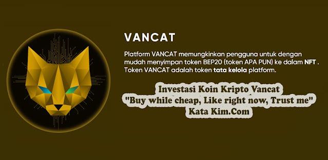 """Investasi Koin Kripto Vancat, """"Buy while cheap, Like right now, Trust me"""" Kata Kim.Com"""