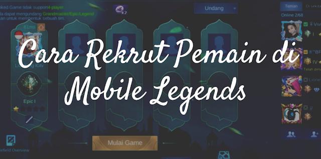 BARU! Ini Cara Rekrut Pemain Mode Rank/Classic di Mobile Legends