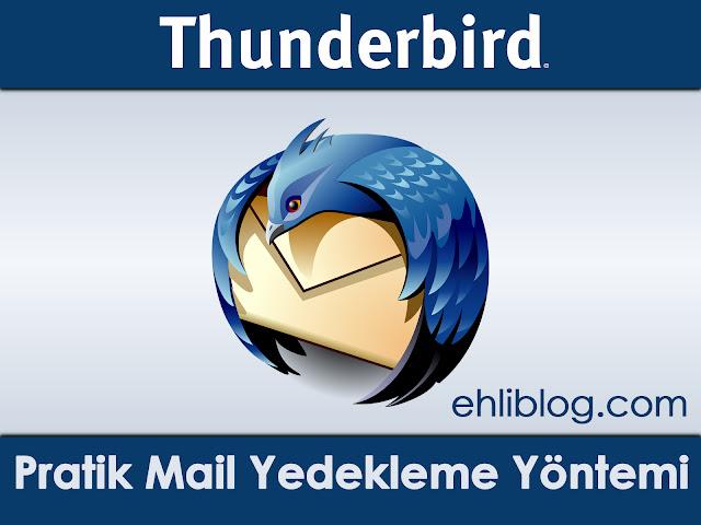 Thunderbird Mail Yedekleme Yolları