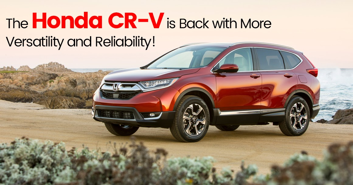 The Honda CR-V is Back with More Versatility and Reliability!