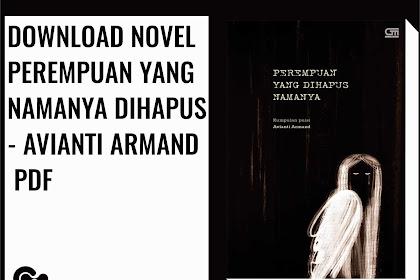 Download Ebook Gratis Avianti Armand - Perempuan Yang Dihapus Namanya Pdf