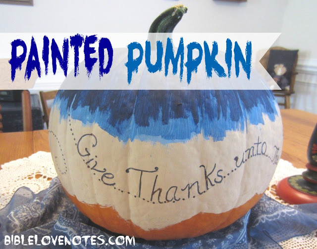 Painted Pumpkin with a Bible message